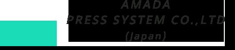 AMADA PRESS SYSTEM CO., LTD (Japan)